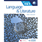Language and Literature for the IB MYP 4 & 5: By Concept (MYP By Concept) (English Edition)