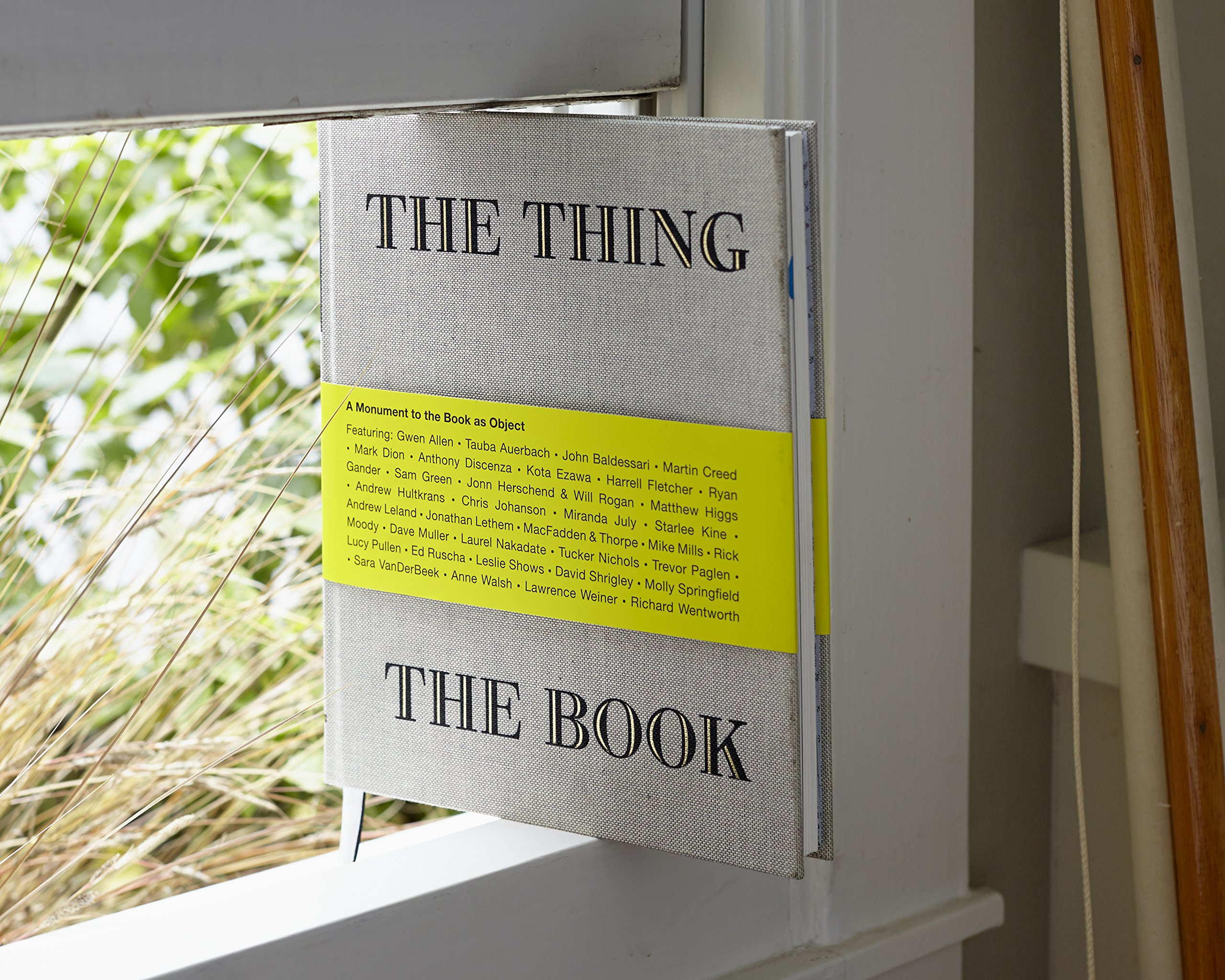 The Thing The Book: A Monument To The Book As Object: Amazon: John  Herschendand: 9781452117201: Books