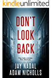 Don't Look Back (Lori Turner Book 2)