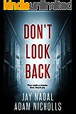 Don't Look Back (Lori Turner Book 2)