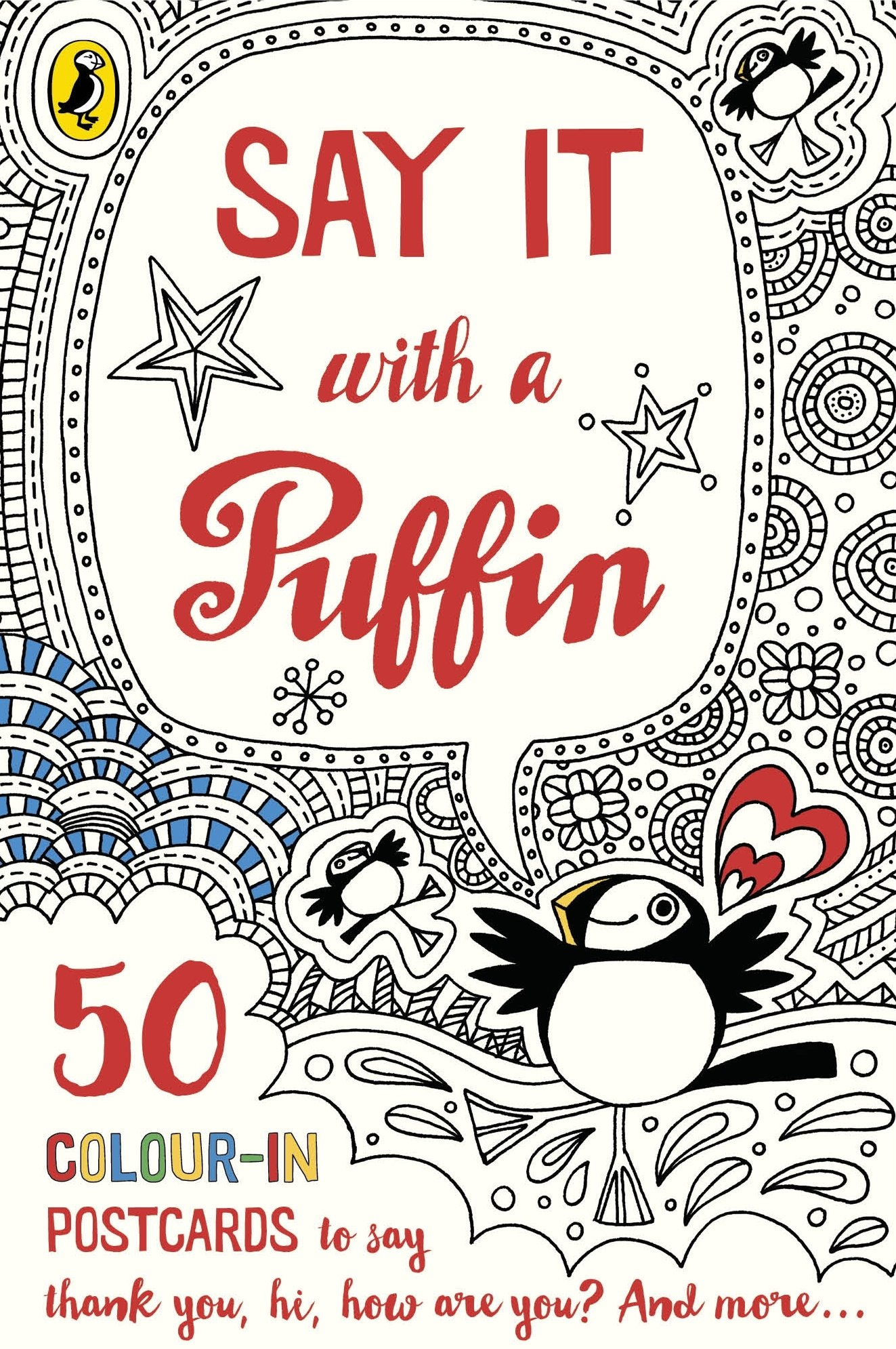 Download Say It With a Puffin: 50 Colour-In Postcards PDF