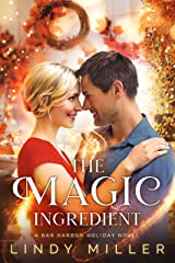 The Magic Ingredient (A Bar Harbor Holiday Novel Book 1) Kindle Edition
