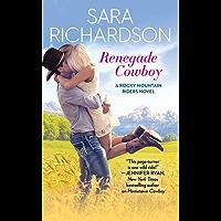 Renegade Cowboy (Rocky Mountain Riders Book 3)
