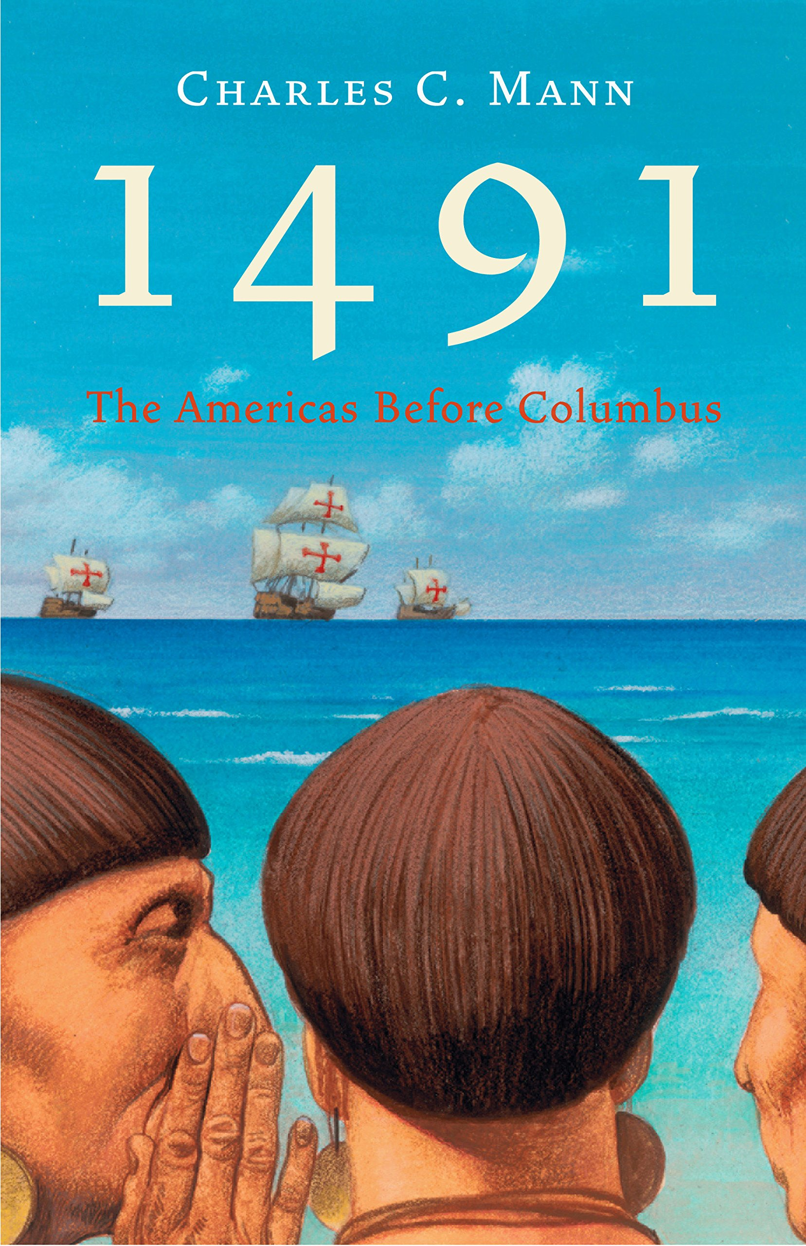 1491. The Americas Before Columbus: mann-charles-c: 9781862078765:  Amazon.com: Books
