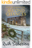 The Season for Second Chances: A Cornish Christmas Novella
