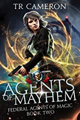 Agents Of Mayhem: An Urban Fantasy Action Adventure in the Oriceran Universe (Federal Agents of Magic Book 2) Kindle Edition