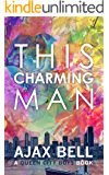 This Charming Man (A Queen City Boys Book)