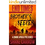 End Times VI: Brother's Keeper