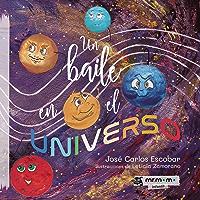 Un baile en el Universo