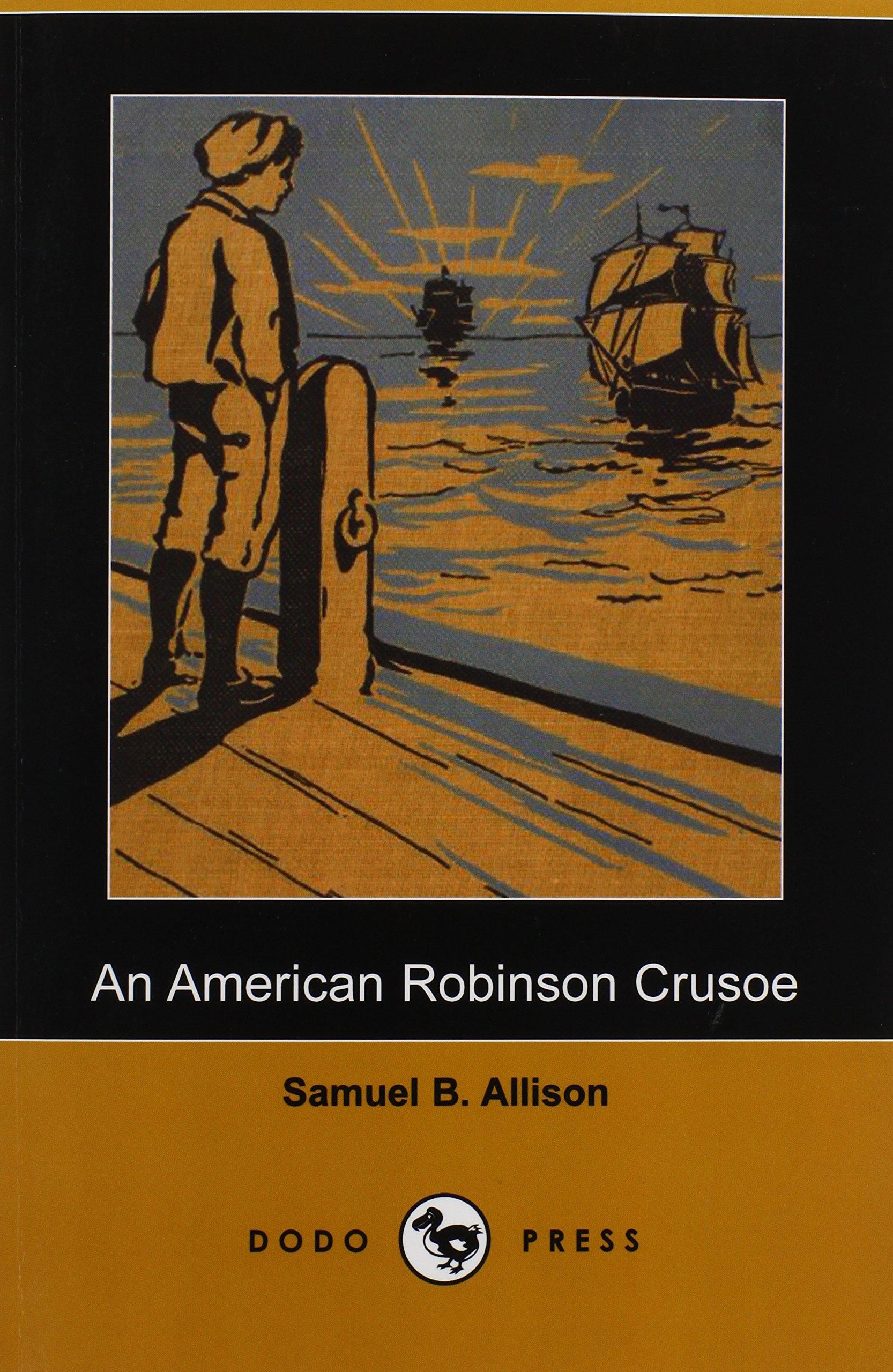 An American Robinson Crusoe (Dodo Press) pdf epub