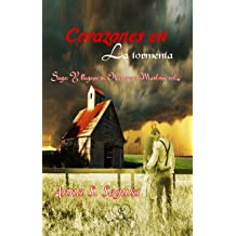 Corazones en la tormenta (Saga Y llegaste tu. Hermanos Marlowe vol. 4) (Spanish Edition) Dec 3, 2017