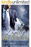 Legally Mated (MM Gay Mpreg Romance) (Mercy Hills Pack Book 5)