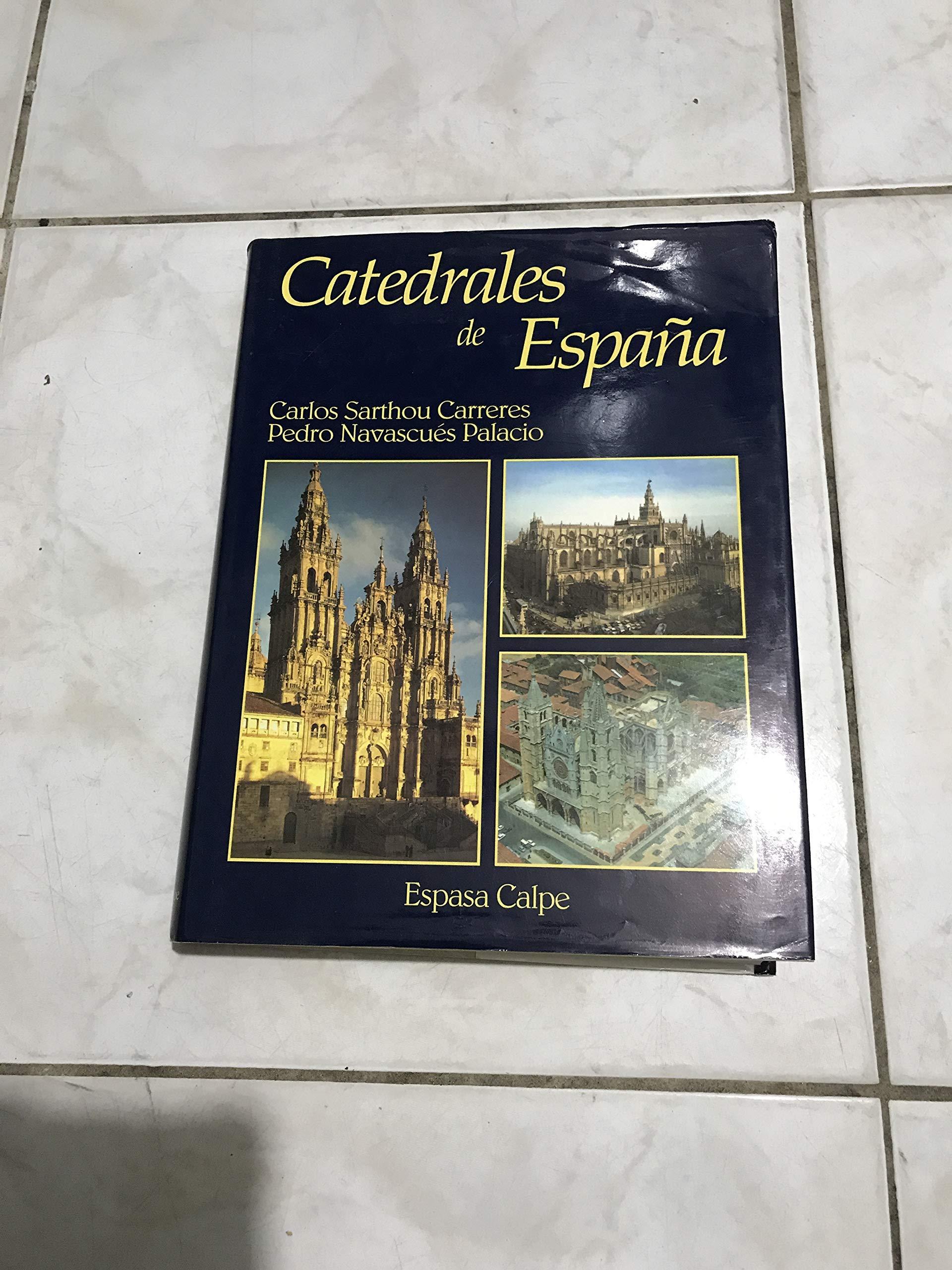 CATEDRALES DE ESPAÑA: Amazon.es: SARTHOU CARRERES, Carlos: Libros
