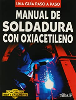 Manual de soldadura con arco electrico / Manual of Electric Arc ...