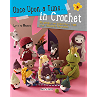 Once Upon a Time… in Crochet