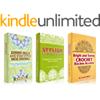 Crochet: Box Set: Learn How to Crochet Dress Ensembles, Stylish Crochet Bags, and Kitchen Accents (English Edition)