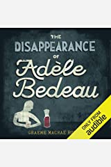 The Disappearance of Adele Bedeau Audible Audiobook