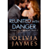 Reunited With Danger (Danger Incorporated Book 6)