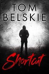 Shortcut: A Horror Novella Kindle Edition