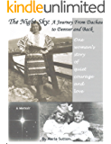 The Night Sky: A Journey from Dachau to Denver and Back