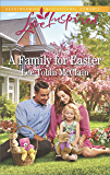 A Family for Easter (Rescue River Book 6)