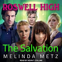 The Salvation: Roswell High Series, Book 10