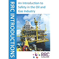 An Introduction to Safety in the Oil and Gas Industry (English Edition)