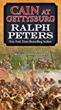 Cain at Gettysburg: A Novel (The Battle Hymn Cycle Book 1)