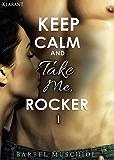 Keep Calm and Take Me Rocker
