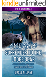 Omega's Surrender to the Lodge Bear (Sierra Nevada Shifters Book 2)