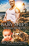 The Baby Shift: Massachusetts (Shifter Babies of America Book 4)