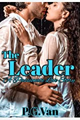 The Leader: A Passionate Love Story Kindle Edition