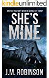 She's Mine Book 1 (She's Mine Series)