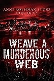 Weave a Murderous Web: A Jane Larson Novel