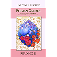 Persian Garden - Reading Two: Coursebook and workbook to improve Farsi reading skills and learn Persian language…