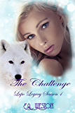 The Challenge: Season 1 Book 4 (Lupo Legacy)