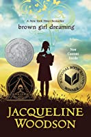 Brown Girl Dreaming (Newbery Honor Book) (English