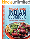 Beyond Curry Indian Cookbook: A Culinary Journey Through India (English Edition)