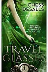 Travel Glasses (The Call to Search Everywhen Book 1) Kindle Edition