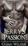 Jerry's Passion: Insurgents Motorcycle Club (Insurgents MC Romance Book 6)