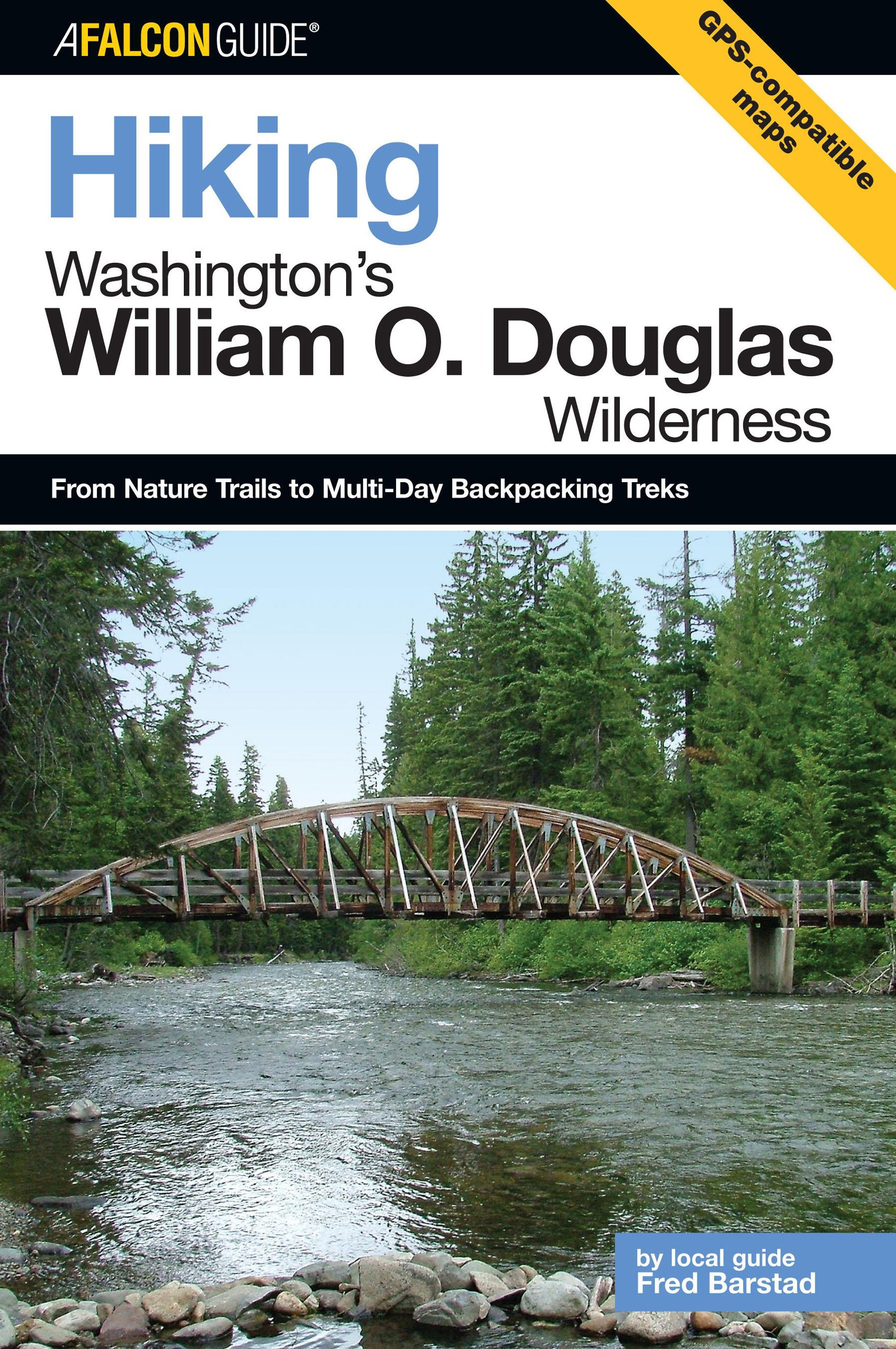 Download Hiking Washington's William O. Douglas Wilderness: From Nature Trails To Multi-Day Backpacking Treks (Regional Hiking Series) ebook