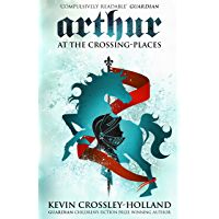 At the Crossing Places: Book 2 (Arthur Trilogy)