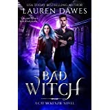 Bad Witch: A Snarky Paranormal Detective Story (A Cat McKenzie Novel Book 2)