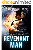 Revenant Man (The Tyrant Strategy Book 1)