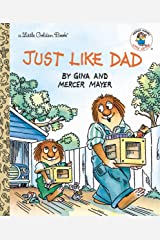 Just Like Dad (Little Golden Book) Kindle Edition