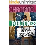 Changing Fortunes: A m/M Microphile Suspenseful Romance (A Rex Smols Book Book 1)