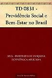 TD 0831 - Previdência Social e Bem-Estar no Brasil