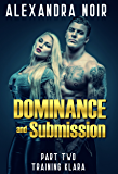 Dominance and Submission Part Two: Training Klara: A Submissive Wife is a Happy Wife (English Edition)