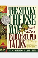 The Stinky Cheese Man and Other Fairly Stupid Tales Hardcover