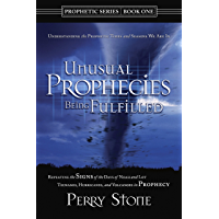 Unusual Prophecies Being Fulfilled Book 1: Repeating the Signs of the Days of Noah and Lot, Tsunamis, Hurricanes, and…